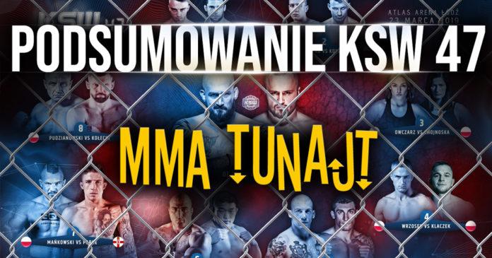 Podsumowanie KSW 47 MMA TuNajt