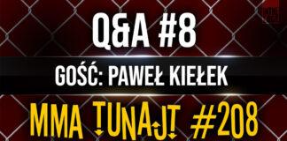 MMA-TuNajt-#208-Q&A-#8-Paweł-Kiełek